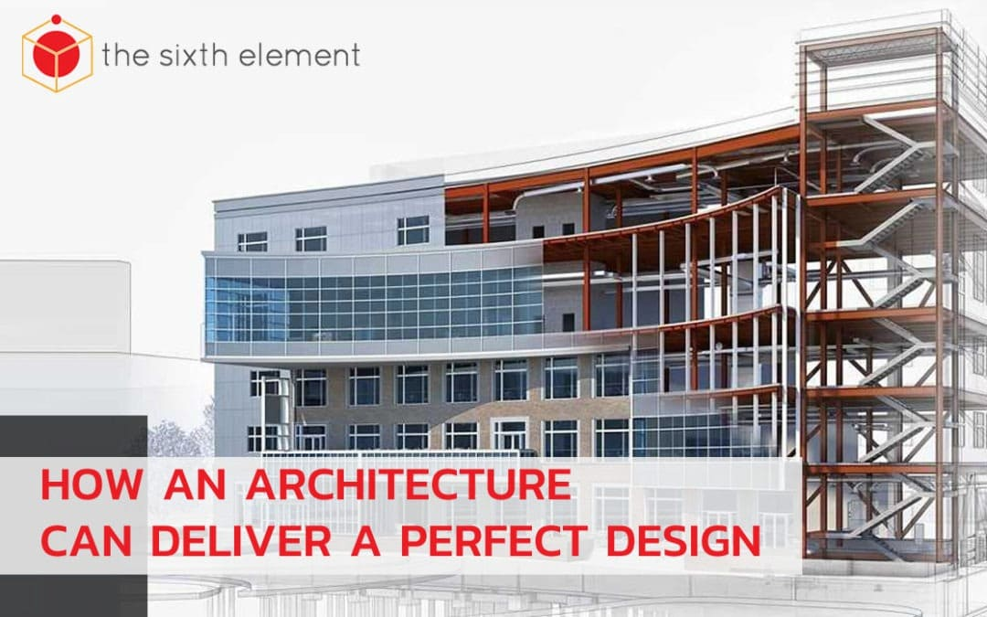 How An Architecture Can Deliver A Perfect Design